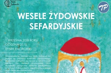 Premiera widowiska Wesele Żydowskie już wkrótce.