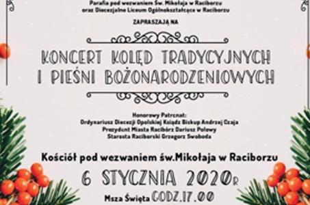 Racibórz. Koncert Kolęd Tradycyjnych i Pieśni Bożonarodzeniowych.