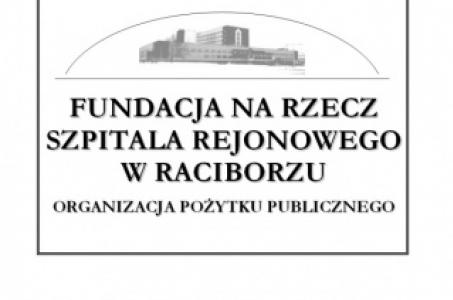 Racibórz. Zaproszenie do współpracy w Zarządzie Fundacji na rzecz Szpitala Rejonowego w Raciborzu.